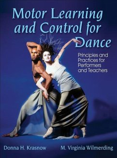 Motor Learning and Control for Dance - Krasnow, Donna