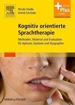 Kognitiv orientierte Sprachtherapie - Stadie, Nicole; Schröder, Astrid
