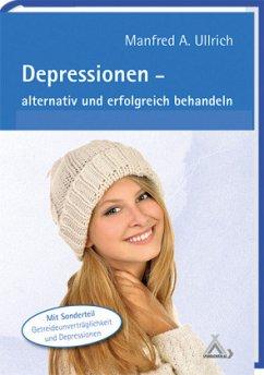 Depressionen - Ullrich, Manfred A.