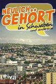 Neulich gehört in Schwaben (eBook, PDF)