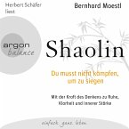 Shaolin - Du musst nicht kämpfen, um zu siegen (MP3-Download)