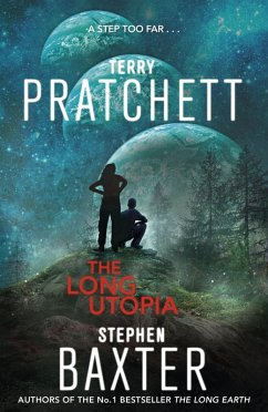 The Long Utopia (eBook, ePUB) - Baxter, Stephen; Pratchett, Terry