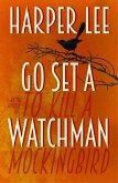 Go Set a Watchman (eBook, ePUB)