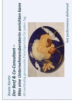 Der Beef & Co-Consultant - Was eine Unternehmensberaterin anrichten kann (eBook, ePUB)