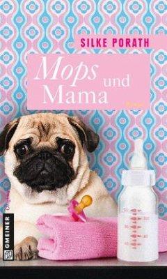 Mops und Mama (Mängelexemplar)