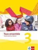 Tous ensemble 3. Grammatisches Beiheft. Ausgabe 2013