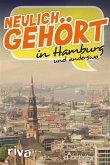 Neulich gehört in Hamburg (eBook, ePUB)