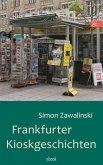Frankfurter Kioskgeschichten (eBook, ePUB)