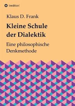 Kleine Schule der Dialektik
