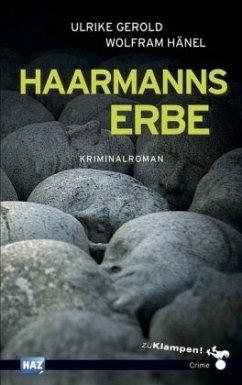 Haarmanns Erbe - Gerold, Ulrike; Hänel, Wolfram