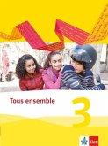 Tous ensemble 3. Schülerbuch. Ausgabe 2013