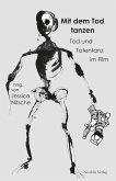 Mit dem Tod tanzen (eBook, PDF)