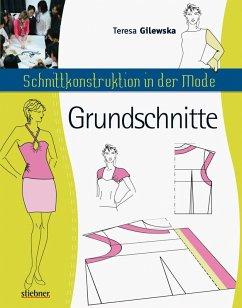 Schnittkonstruktion in der Mode (eBook, ePUB) - Gilewska, Teresa
