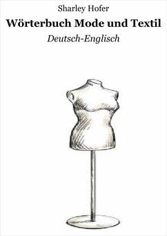 Wörterbuch Mode und Textil (eBook, ePUB)