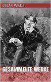 Oscar Wilde - Gesammelte Werke (eBook, ePUB)