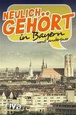Neulich gehört in Bayern (eBook, PDF)