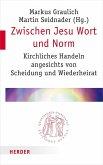 Zwischen Jesu Wort und Norm (eBook, PDF)