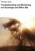 Troubleshooting und Monitoring von Exchange und Office 365 (eBook, ePUB)