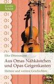 Aus Omas Nähkästchen und Opas Geigenkasten (eBook, ePUB)
