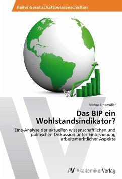 Das BIP ein Wohlstandsindikator?