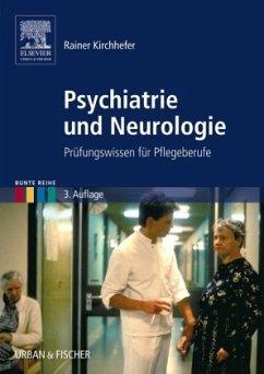 Psychiatrie und Neurologie - Kirchhefer, Rainer