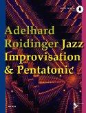 Jazz Improvisation & Pentatonic, für Melodie-Instrumente