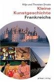 Kleine Kunstgeschichte Frankreichs (eBook, PDF)