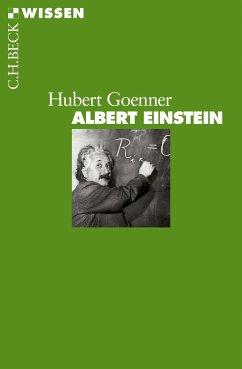 Albert Einstein (eBook, ePUB) - Goenner, Hubert