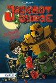 Die Roboter sind los / Jackbot & George Bd.1 (eBook, ePUB)