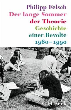 Der lange Sommer der Theorie (eBook, ePUB) - Felsch, Philipp