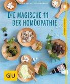 Die magische 11 der Homöopathie (Mängelexemplar)