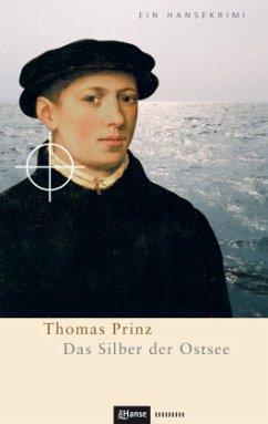 Das Silber der Ostsee - Prinz, Thomas