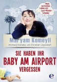 Sie haben Ihr Baby am Airport vergessen (eBook, ePUB)