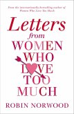 Letters from Women Who Love Too Much (eBook, ePUB)