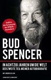 Bud Spencer - In achtzig Jahren um die Welt (eBook, ePUB)