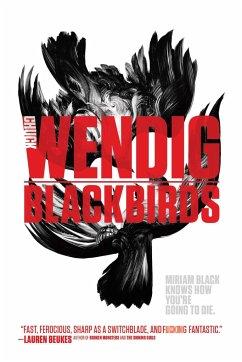 Blackbirds - Wendig, Chuck