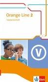 Orange Line 2. Vokabellernheft. Ausgabe 2014