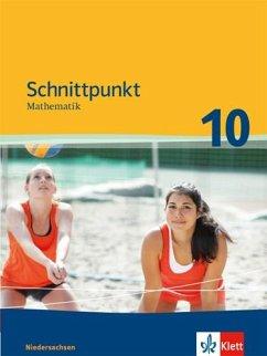 Schnittpunkt Mathematik 10. Schuljahr Mittleres...