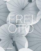 Frei Otto - forschen, bauen, inspirieren
