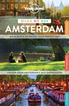 Make My Day: Amsterdam