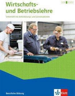 Schülerbuch mit Online-Angebot / Wirtschafts- und Betriebslehre, Ausgabe 2015