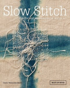 Slow Stitch - Wellesley-Smith, Claire