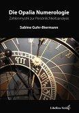 Die Opalia Numerologie (eBook, ePUB)