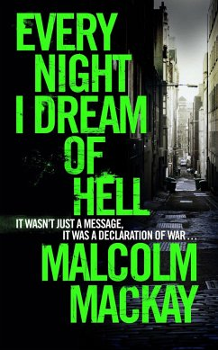 Every Night I Dream of Hell - Mackay, Malcolm