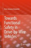 Towards Functional Safety in Drive-by-Wire Vehicles