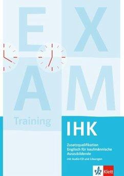 Englisch für kaufmännische Auszubildende IHK Zusatzqualifikation