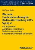 Die neue Landesbauordnung für Baden-Württemberg 2015 Synopse (eBook, PDF)