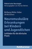 Neuromuskuläre Erkrankungen bei Kindern und Jugendlichen (eBook, PDF)