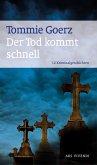 Der Tod kommt schnell (eBook) (eBook, ePUB)