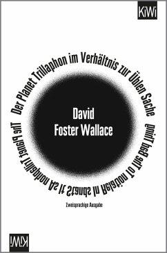 Der Planet Trillaphon im Verhältnis zur Üblen Sache (eBook, ePUB) - Foster Wallace, David